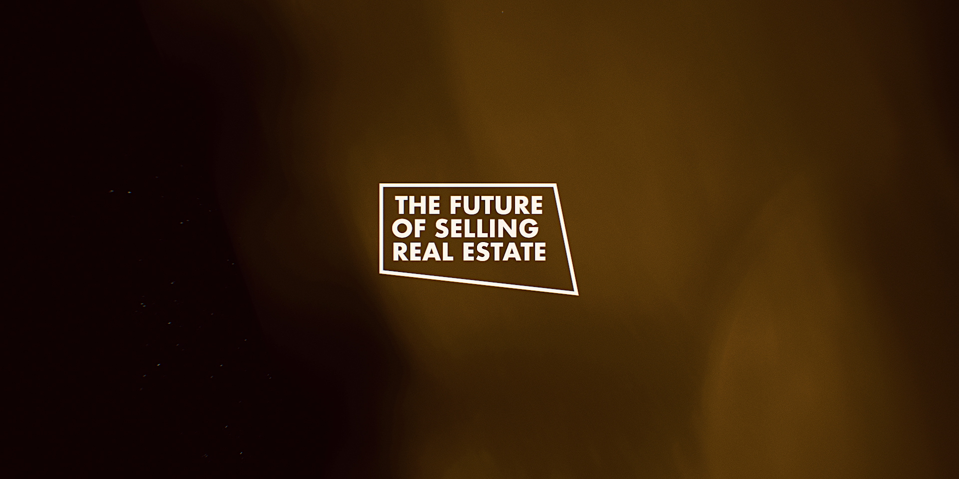 The Future of Selling Real Estate - Title Sequence.00_00_29_22.Still008